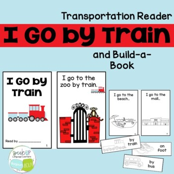I Go by Train Reader & Build-A-Book for transportation {Yo