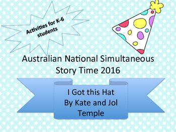 I Got This Hat Activities for Simultaneous Story Time 2016