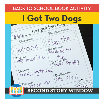 I Got Two Dogs • Back to School Book Companion Activity • 1st Day of School