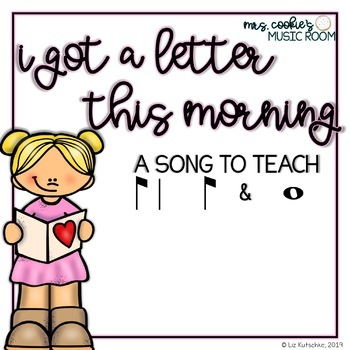 I Got a Letter This Morning: A song to teach syncopa and whole note