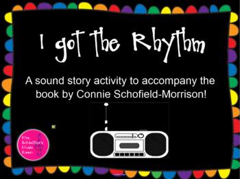 I Got the Rhythm: Sound Story