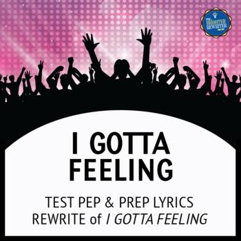 Testing Song Lyrics for I Gotta Feeling