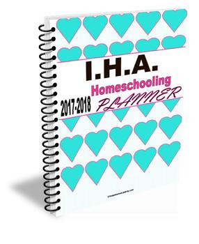 I.H.A. 2017-2018 Homeschooling Planner (Discount: 30% OFF till November 30!)