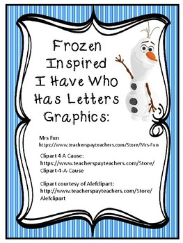 I HAVE WHO HAS ALPHABET LETTER RECOGNITION FROZEN INSPIRED
