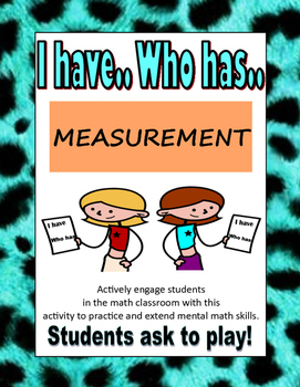 I HAVE WHO HAS- MEASUREMENT