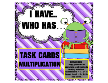 I HAVE WHO HAS... MULTIPLICATION FACTS
