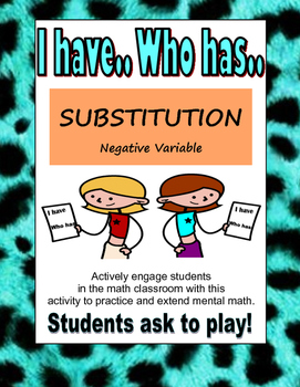 I HAVE WHO HAS- NEGATIVE VARIABLE