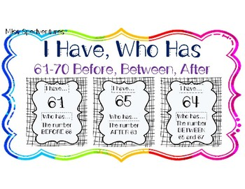 I HAVE, WHO HAS: Numerals 61-70 with BEFORE, AFTER, BETWEEN Vocab Practice