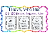 I HAVE, WHO HAS: Numerals 91-100 with BEFORE, AFTER, BETWE