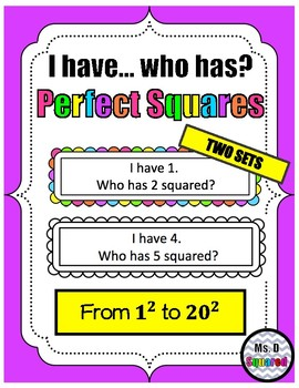 I HAVE...WHO HAS? PERFECT SQUARES!