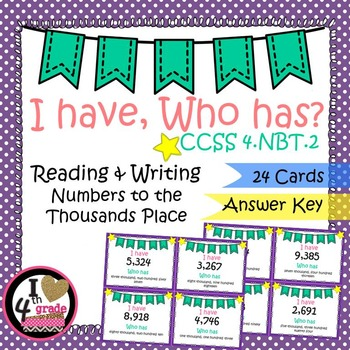 I HAVE WHO HAS:  Reading and Writing Numbers Thousands Place
