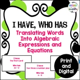 Translating Words into Algebraic Expressions Game - I Have, Who Has