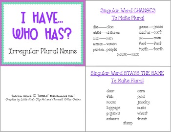 "I HAVE…WHO HAS?  (Wrap-Around game) ""Irregular Plural Nouns"" & Follow Up sheet"