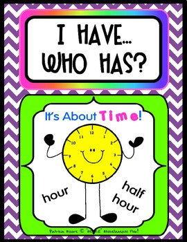 """I HAVE…WHO HAS? (Wrap-Around game) """"It's About TIME!"""" with 4 Follow-Up sheets"""