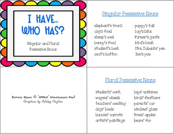 "I HAVE…WHO HAS?  ""Singular and Plural Possessive Nouns"" & Follow-Up worksheet"