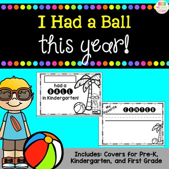 I Had a Ball This Year - an end of year book