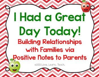 I Had a Great Day Today! - Building Positive Relationships with Families