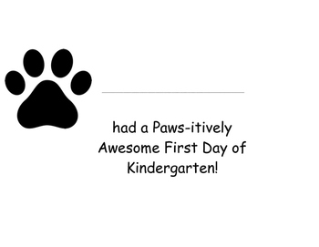 I Had a Paws-itively Awesome First Day of Kindergarten