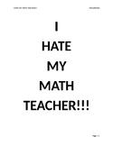 I Hate My Math Teacher!!!