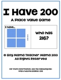 I Have 200: A Place Value Game (Ones, Tens and Hundreds) 15 cards