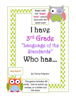 "I Have 3rd Grade, ""Language Of The Standards"" Who Has?"