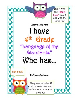 "I Have 4th Grade, ""Language of the Standards"", Who Has?"