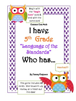 """I Have 5th Grade, """"Language of the Standards"""" Who Has?"""