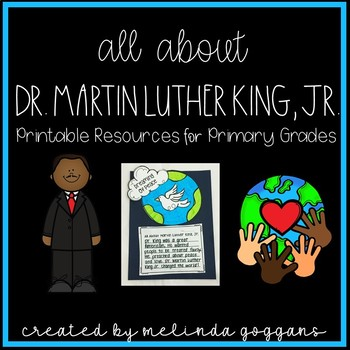 """Dr. Martin Luther King, Jr. Unit: """"I Have A Dream!"""""""