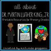 Dr. Martin Luther King, Jr: Printable Resources & Craftivity for Primary