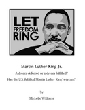 I Have A Dream: Has the U.S. Fulfilled Martin Luther King'