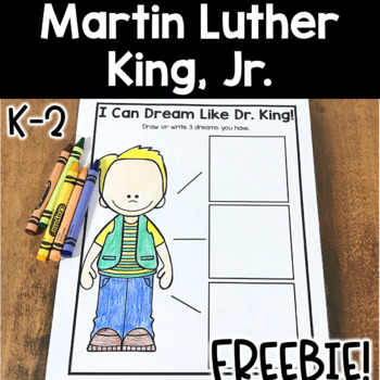 I Have A Dream -- Martin Luther King, Jr. FREEBIE!!
