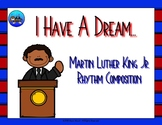 I Have A Dream - Martin Luther King Jr. Rhythm Composition