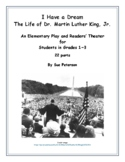 "A Play and Readers' Theater ""The Life of Dr. Martin Luther King, Jr."""