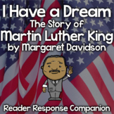 """""""I Have A Dream: The Story of Martin Luther King"""" Reader Response Journal"""