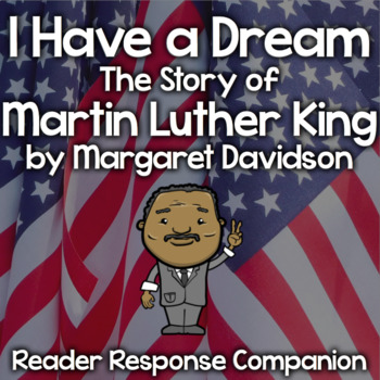 """I Have A Dream: The Story of Martin Luther King"" Reader Response Journal"