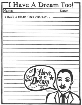 I Have A Dream Too - MLK Creative Writing