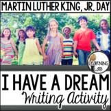 Black History Month - I Have A Dream Writing Activity (Mar