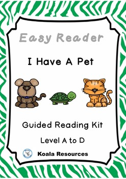I Have A Pet Differentiated Easy Readers