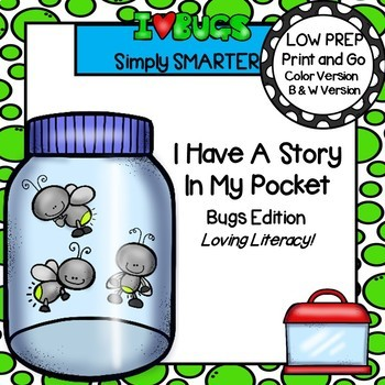 I Have A Story In My Pocket:  LOW PREP Bug Themed Storytelling Activities