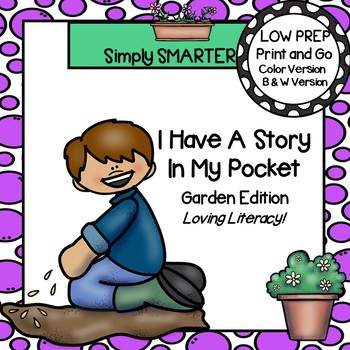 I Have A Story In My Pocket:  LOW PREP Garden Themed Storytelling Activities