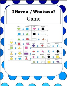 I Have A/ Who Has A? Game with Shapes and Colors for Prima