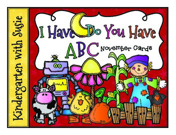 I Have ... Do You Have? Scarecrow ABC Cards