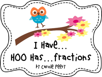I Have HOO Has Fractions