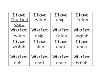 I Have Has, Who Has ch & tch