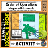I Have It: Order of Operations Integers With Exponents