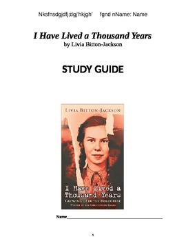 I Have Lived A Thousand Years study guide