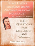 I Have Lived a Thousand Years Guide:  H.O.T. Questions for Discussion/Writing