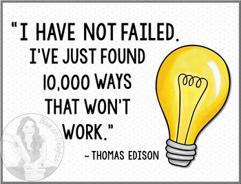 I Have Not Failed ... 10,000 Ways - Thomas Edison Quote - Motivational Poster