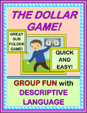 """""""The Dollar Game!"""" -- Group Game Fun with Descriptive Language"""