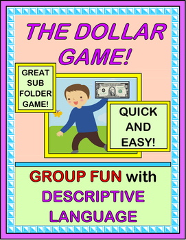 """The Dollar Game!"" -- Group Game Fun with Descriptive Language"
